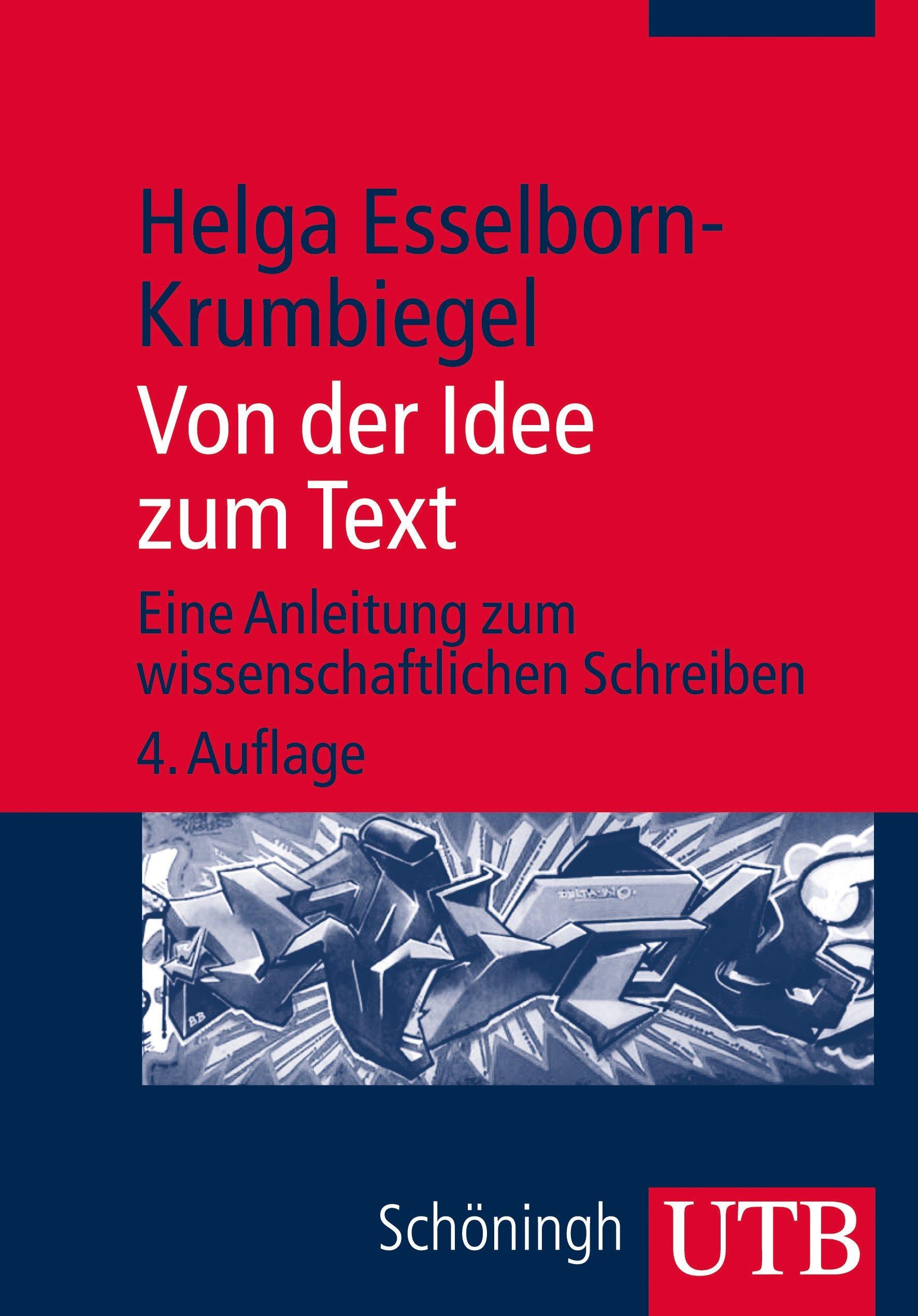 Rezension: Von der Idee zum Text. Eine Anleitung zum ...