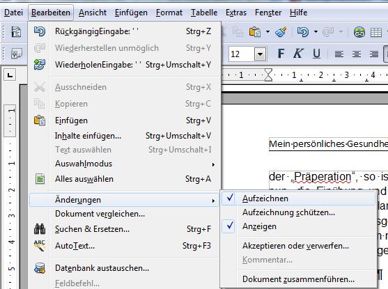 So erreichen Sie den Open-Office-Korrekturmodus: Bearbeiten => Änderungen.